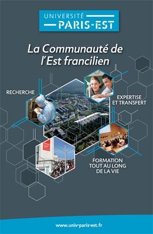 Plaquette Comue Université Paris-Est : la communauté de l'Est francilien