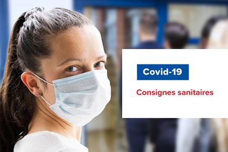 Consignes sanitaires - Covid 19