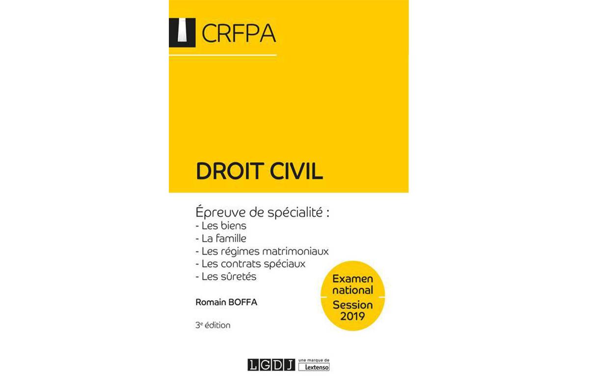 Droit civil - CRFPA - Examen national Session 2019