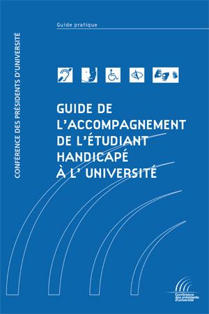 Guide de l'accompagnement de l'étudiant handicapé à l'Université